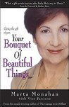 Your Bouquet of Beautiful Things: Giving the Gift of You