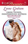 Greek Tycoon, Inexperienced Mistress by Lynne Graham