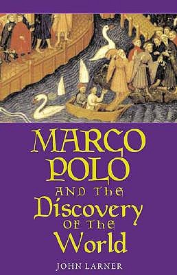 marco polo and the discovery of the world by john larner. Black Bedroom Furniture Sets. Home Design Ideas