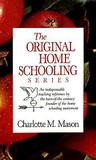 The Original Homeschooling Series (Original Homeschooling #1-6)