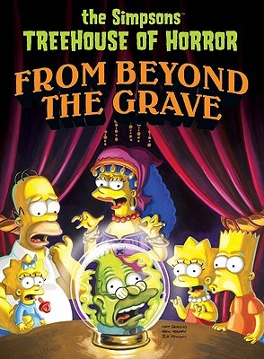 The Simpsons Treehouse of Horror: From Beyond the Grave