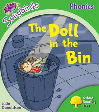 The Doll in the Bin (Oxford Reading Tree: Stage 2: More Songbirds Phonics)
