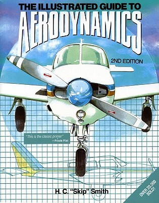 PBS Illustrated Guide to Aerodynamics 2/E by Hubert C. Smith