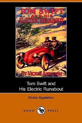 Tom Swift and His Electric Runabout, or, the Speediest Car on the Road (Tom Swift Sr, #5)