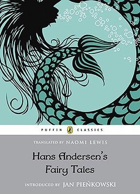 Hans Andersen's Fairy Tales: Retold by Naomi Lewis