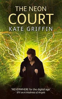 The Neon Court by Kate Griffin