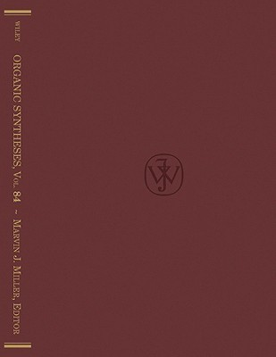 Organic Syntheses, Volume 84