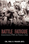Battle Fatigue: Understanding Ptsd and Finding a Cure