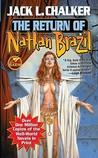 The Return of Nathan Brazil (Saga of the Well World, #4)