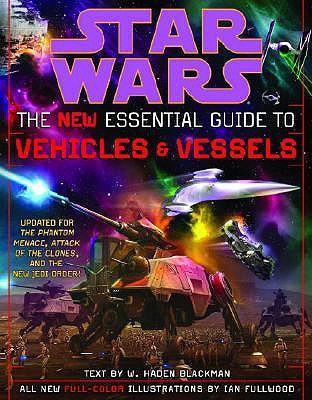 Star Wars:  The New Essential Guide to Vehicles & Vessels