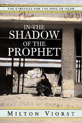 in-the-shadow-of-the-prophet-the-struggle-for-the-soul-of-islam