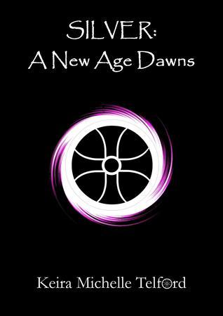 SILVER: A New Age Dawns