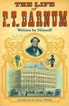 The Life of P. T. Barnum