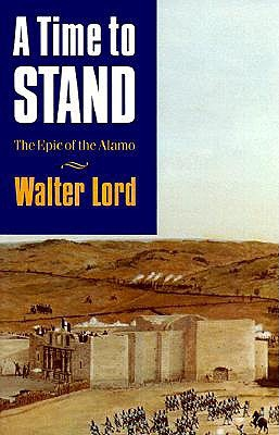 A Time to Stand by Walter Lord