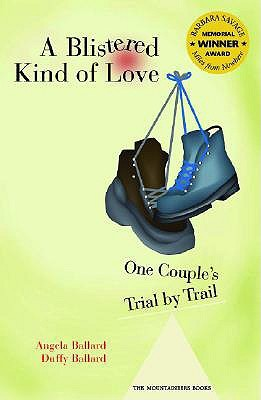 a-blistered-kind-of-love-one-couple-s-trial-by-trail