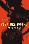 Pleasure Bound (Hard to Get, #2)