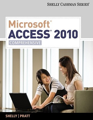 Microsoft Access 2010: Comprehensive