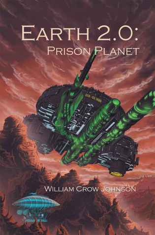 Earth 2.0: Prison Planet (Earth 2.0 Trilogy, #1)