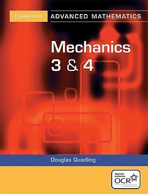 Mechanics 3 and 4 for OCR