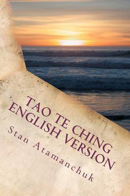 Tao Te Ching English Version: A Study in the Field of Waves
