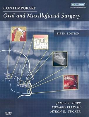 Contemporary Oral And Maxillofacial Surgery By James R Hupp