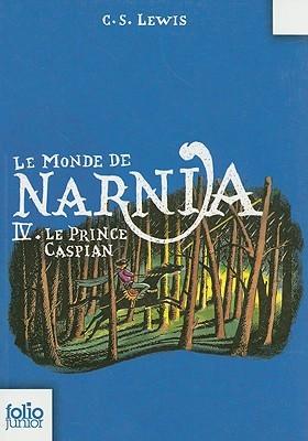 Le Prince Caspian (Le Monde de Narnia, #4)