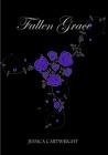Fallen Grace (Fallen Grace, #1)