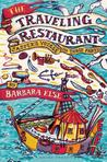 The Traveling Restaurant: Jasper's Voyage in Three Parts (A Tale of Fontania #1)