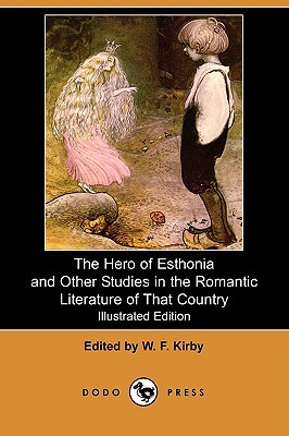 the-hero-of-esthonia-and-other-studies-in-the-romantic-literature-of-that-country