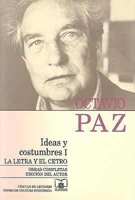 Ideas Y Costumbres I/ Ideas And Customs I: La Letra Y El Cetro
