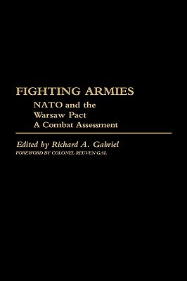Fighting Armies: NATO and the Warsaw Pact: A Combat Assessment