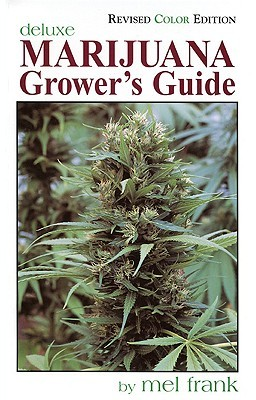 Marijuana grower's handbook: your complete guide for medical and.