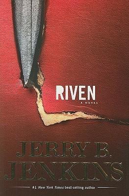 Riven by Jerry B. Jenkins