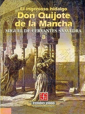 El Ingenioso Hidalgo Don Quijote de La Mancha, 8