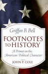 Footnotes to History: A Primer on the American Political Character