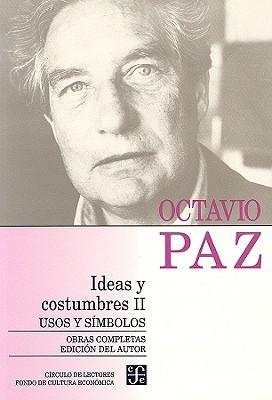 Ideas Y Costumbres Ii/ Ideas And Customs II: Usos Y Simbolos