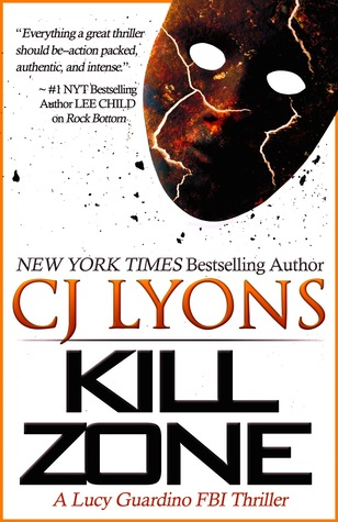 Kill zone lucy guardino fbi thriller 3 by cj lyons fandeluxe Gallery