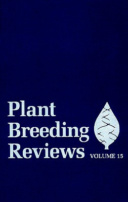 Plant Breeding Reviews: Volume 15