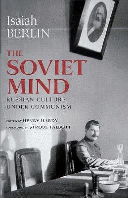 The Soviet Mind: Russian Culture under Communism