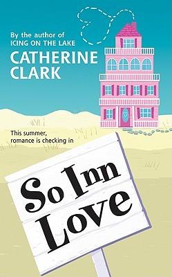 So Inn Love by Catherine Clark
