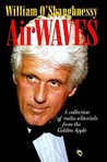 Airwaves: A Collection of Radio Editorials from the Golden Apple