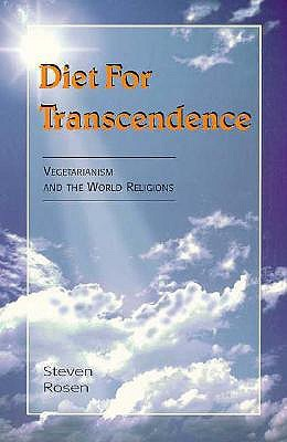 Diet For Transcendence: Vegetarianism and the World Religions por Steven Rosen DJVU PDF