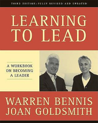 Learning to Lead by Warren G. Bennis