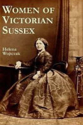 women-of-victorian-sussex-their-status-occupations-and-dealings-with-the-law-1830-1870