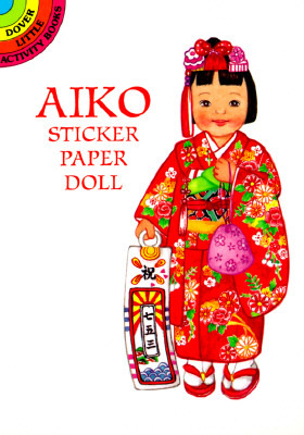 Aiko from Japan Sticker Paper Doll (Dover Little Activity Books)