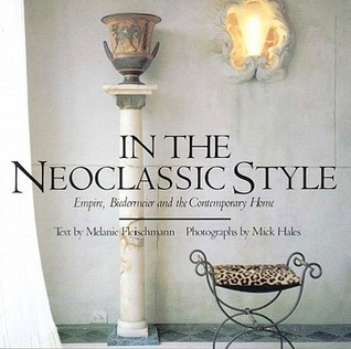 In the Neoclassic Style by Melanie Fleishmann