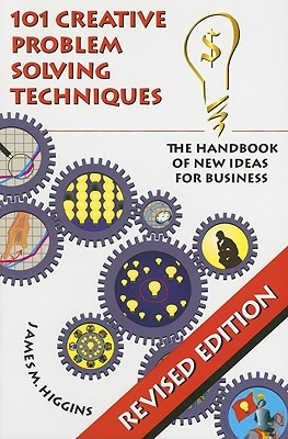 101 Creative Problem Solving Techniques: The Handbook of New Ideas for Business 978-1883629052 por James M. Higgins EPUB TORRENT