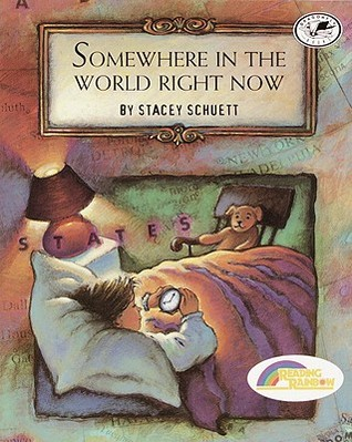 Ebook Somewhere in the World Right Now by Stacey Schuett DOC!
