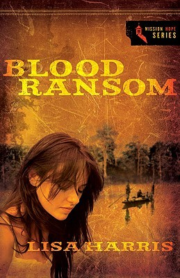 Blood Ransom (Mission Hope #1)