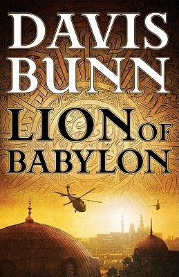 Lion of Babylon by Davis Bunn